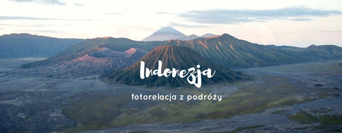 Indonezja - fotorelacja z podróży